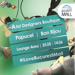 Stil indraznet si rafinat: brandurile Papucei si Bon Bijou la Designers Boutique din Bucuresti Mall