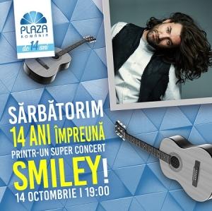 Super-concert Smiley la aniversarea a 14 ani de Plaza Romania