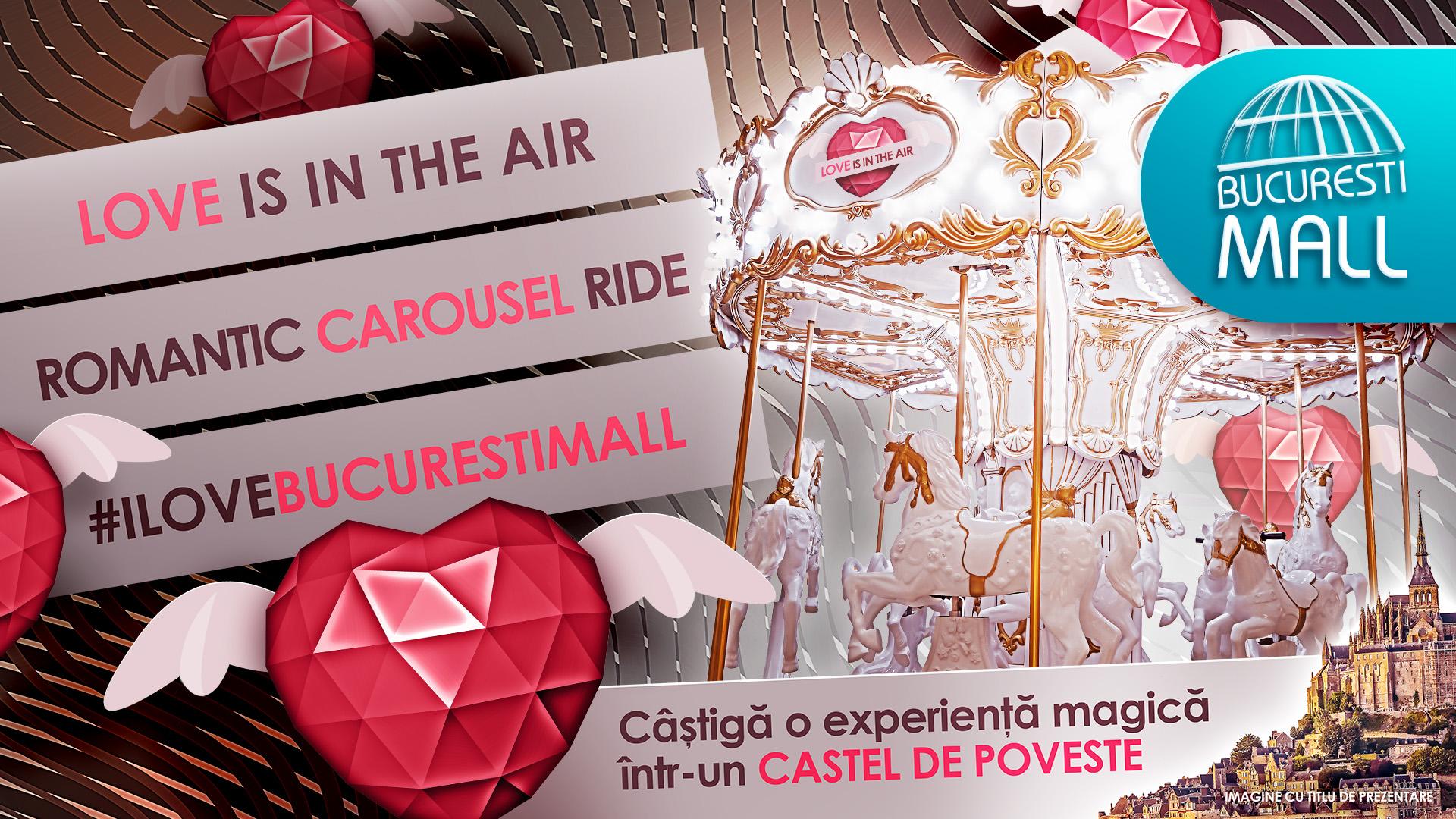 La Bucuresti Mall - Vitan, Love is in the air in toata luna februarie