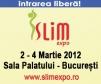 SLIM EXPO: 2-4 MARTIE 2012, Sala Palatului Bucuresti