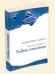 Filosofia pentadica I. Problema transcendentei de Alexandru Surdu