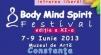 Body Mind Spirit Festival Constanta, 7-9 iunie 2013